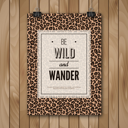 jungle safari: Inspirational Quote Vector Illustration Poster. Wood Background. Poster Hanging on Paper Clips. Leopard Wild Animal Pattern