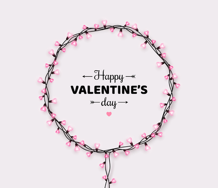 Happy Saint Valentines day card with pink heart shaped light bulbs on white background. Holiday illuminated frame made of garland wire
