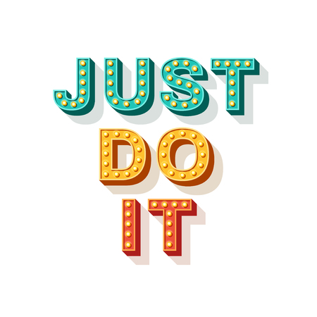 Just do it. Motivational poster design, retro font typography. Text lettering, inspirational saying about strength. Quote typographic template, vector illustration. Ilustração