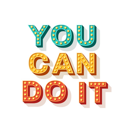 You can do it. Motivational poster design, retro font typography. Text lettering, inspirational saying about strength. Quote typographic template, vector illustration. Çizim