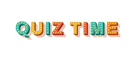 Quiz time flat vector lettering. Decorative typography with light bulbs. Entertainment show banner design element. Casino style text isolated on white background. Fast questions and answers game Illustration