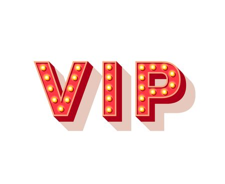 VIP only vector typography. Vintage red letters with lightbulb decor isolated on white background. Limited membership, restricted access club signboard. Very important persons invitation card design