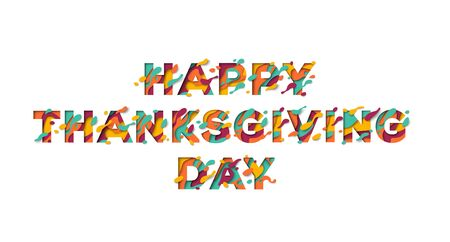 Happy Thanksgiving Day typography design isolated on white background. Vector illustration. Seasonal lettering in paper cut style.