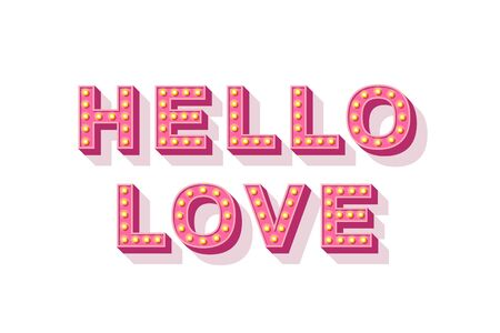 Hello love. Motivational poster design, retro font colorful typography. Text lettering, inspirational positive saying. 일러스트