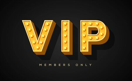 VIP only vector banner template. Stylish golden letters with lightbulb decor on black background. Limited membership, restricted access signboard. Very important persons invitation card design layout Illustration