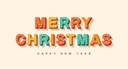 Merry Christmas and Happy New Year card or banner with colorful typography design. illustration with retro light bulbs font.