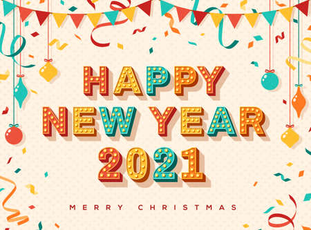 Happy New Year 2021 card or banner with typography design. Vector illustration with retro light bulbs font, streamers, confetti and hanging flag garlands.