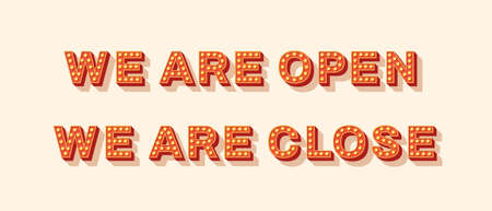 We are open and close vector lettering, typography with light bulbs. Signboard banner, design element. Casino style text isolated on white. Concept for closed and opened businesses, shops and services