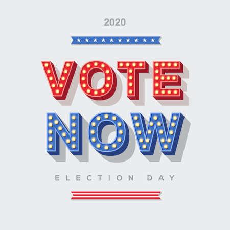 Vote Now 2020 typography design