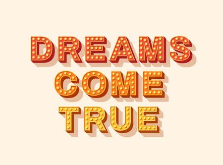 Dreams come true typography design Ilustração