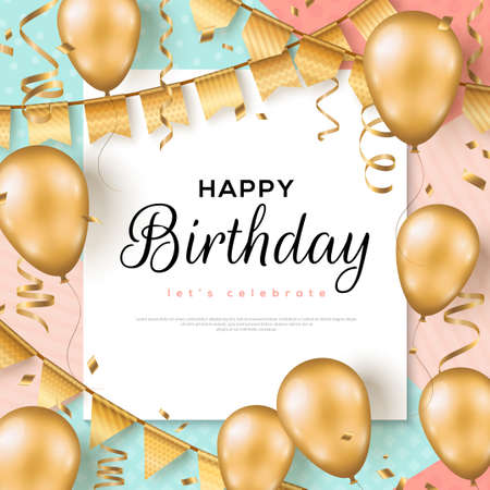 Happy Birthday background. Greeting card, poster template, party invitation frame layout. Vector Illustration. Golden foil confetti, 3d realistic glitter gold balloons and buntings. 矢量图像