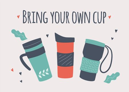 Bring your own cup. BYOC. Hand drawn reusable coffee to go mug and lettering. Motivation zero waste vector illustration. Banner for coffee house and cafe Vecteurs