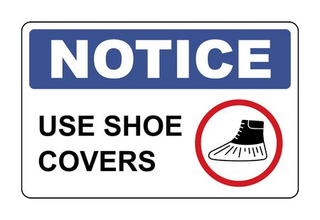 Use shoe covers sign. Protective medical covers. Notice label. Vector illustration on white background Vector Illustratie