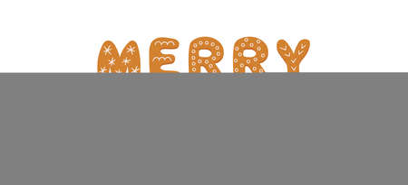 Gingerbread cookies in form of letters Merry Christmas. Merry Christmas banner. Gingerbread holidays cookies. Hand drawn vector illustration isolated on white background.