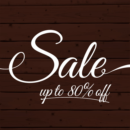 swashes: Text sale up to 80 off on the wooden planks background. Vector advertising banner vintage design.