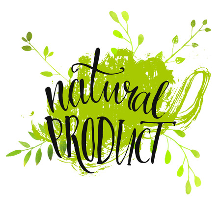 product background: Natural product sticker - handwritten modern calligraphy on grunge green paint strokes. Eco friendly concept for stickers, banners, cards, advertisement.