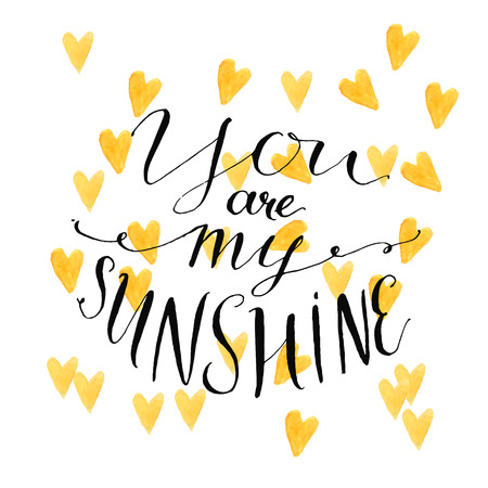 Yellow watercolor hearts background with modern calligraphy quote your are my sunshine. Vector design for cards