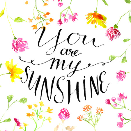 quotes: Yellow watercolor circle with modern calligraphy quote your are my sunshine. Vector design for cards