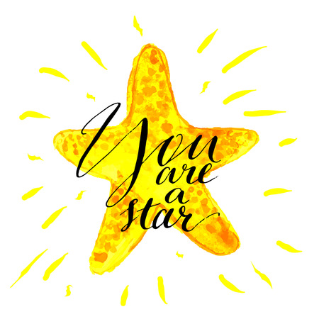 Modern calligraphy inspirational quote - you are a star- at yellow shiny watercolor background. Vector card or poster design with unique rough typography.