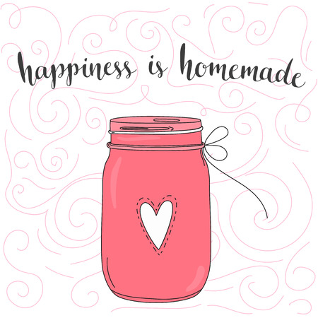Happiness is homemade. inspirational quote, typography art. Vector phase on pink jar. Lettering for posters, cards design. 일러스트