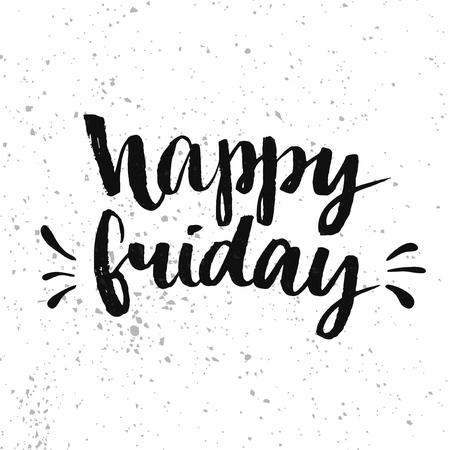 glücklich: Schönen Freitag. Positive Kurshandschriftlich mit Bürste Kalligraphie. Vector Typografieentwurf für Karten, T-shirt, Poster und Social Media-Inhalte