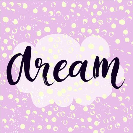wort: Dream - inspirierend Wort in Pastell violettem Hintergrund, Typographie für Poster, T-Shirt oder Karte. Vector modern-Kalligraphie-Kunst. Illustration