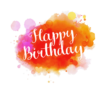 text pink: Happy birthday phrase on colorful paint texture background. Vector greeting card layout.
