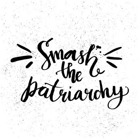 Smash patriarcat. Féminisme devis écrit à la main avec une brosse, isolé sur fond blanc. Vecteur lettrage conception pour des T-shirts, des cartes et l'art pariétal. Vecteurs