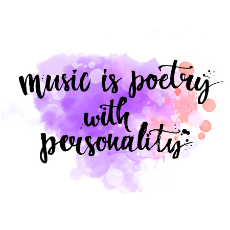 Music is a poetry with personality - inspirational quote about music. Lettering wall poster for music school or greeting card for musician. Calligraphy vector phrase at colorful purple texture. Vectores