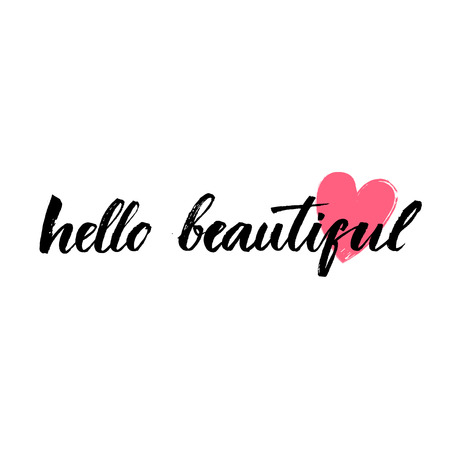 say hello: Hello beautiful - vector lettering with hand drawn heart. Calligraphy phrase for gift cards, baby birthday, scrapbooking. Typography art.