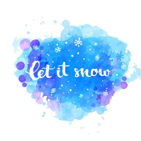 let it snow: Let it snow - winter card with white snow and hand lettering at artistic blue background. Vector Christmas card with modern calligraphy. Illustration