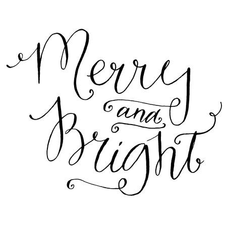 slogan: Feliz y brillante. Caligrafía caprichosa de tarjetas de Navidad y carteles, vector letras en negro en el fondo blanco Vectores