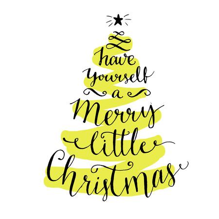 adornos navide�os: Ten una feliz peque�a Navidad. Caligraf�a moderna para las tarjetas de vacaciones de invierno y carteles, letras vector en el �rbol de navidad verde Vectores