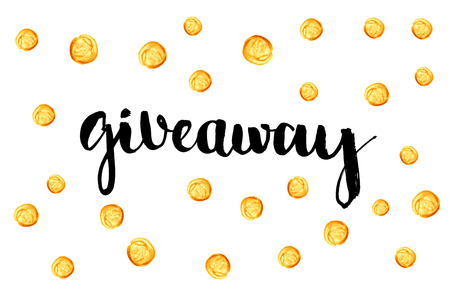 Giveaway banner for social media contests and special offer. Vector hand lettering at gold dots confetti background. Modern calligraphy style. Ilustração