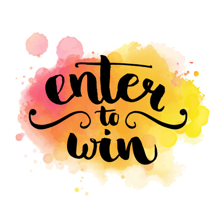 contest: Enter to win. Giveaway banner for social media contests and promotions. Vector hand lettering at colorful watercolor background. Modern brush  calligraphy style. Illustration