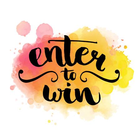 Participez pour gagner. Bannière Giveaway pour les concours et les promotions de médias sociaux. Vecteur main lettrage coloré au fond d'aquarelle. Moderne style de calligraphie de brosse.