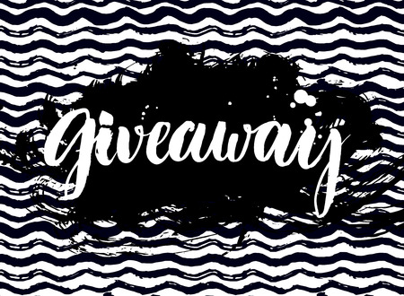 giveaway: Giveaway banner for social media contests and special offer. Vector hand lettering at black marker wave background. Modern calligraphy style.