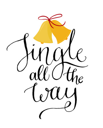 all: Jingle all the way. Christmas inspirational quote. Calligraphy for greeting cards, vector lettering.