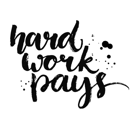 obra social: El trabajo duro paga. Cita de motivación por el deporte, el trabajo y diligencia. Vector letras para carteles gimnasio, contenido de medios de comunicación social, tarjetas Vectores