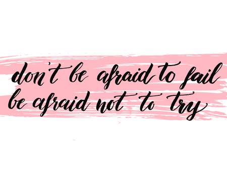 Don't be afraid to fail, be afraid not to try Stock Illustratie
