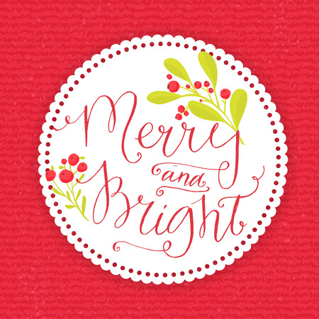 merry: Merry and bright. Whimsical Christmas card with point pen calligraphy and branches with winter red berries. White round paper frame on red knitted vector texture.