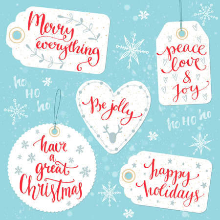 Christmas gift tags with calligraphy greetings: Merry everything, Peace, love and joy, Be jolly, Have a great Christmas, happy holidays. Vector design on present cards with warm wishes, custom hand lettering. Illustration
