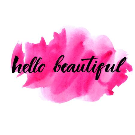 lapiz labial: Hola hermosa - letras del vector con el dibujado a mano del coraz�n. Frase de la caligraf�a de tarjetas de regalo, cumplea�os del beb�, el scrapbooking, blogs de belleza. El arte de la tipograf�a.