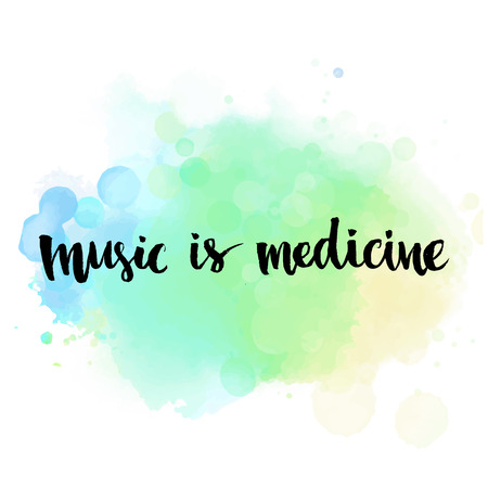 Music is medicine. Inspirational quote handwritten with brush on blue watercolor wash texture. Vector calligraphy art. Ilustracja