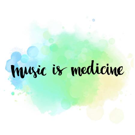 Muziek is de geneeskunde. Inspirational citaat met de hand geschreven met borstel op blauwe waterverfwas textuur. Vector kalligrafie art.