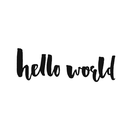 say hello: Hello world. Modern calligraphy text, handwritten with brush and black ink, isolated on white background. Vector banner design for new blogs, social media, baby shower