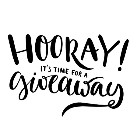 Hooray, it's time for giveaway. Promo banner for social media contests and special offer. Vector hand lettering, black ink text isolated on white background. Modern calligraphy style Vettoriali