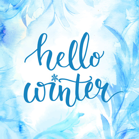 december background: Hello winter banner with lettering, brush script at blue watercolor frosty background. Winter season cards, december greetings for social media. Vector calligraphy.