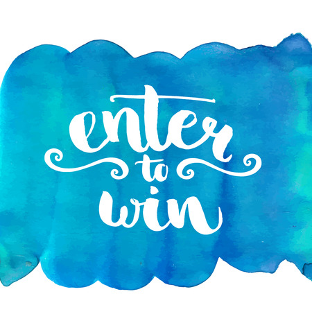 Enter to win, giveaway banner. Hand lettering at blue paint texture, vector design.