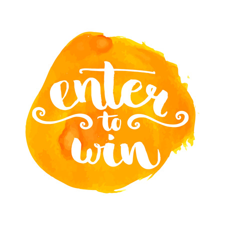 Enter to win giveaway badge. Banner for social media contests. Brush lettering at orange watercolor stain